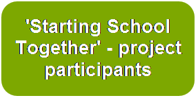 'Starting School Together' - project participants