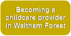 Becoming a childcare provider in Waltham Forest