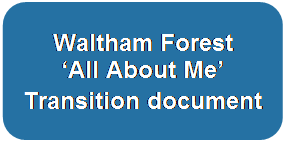 Waltham Forest  'All About Me' Transition document