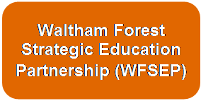 Waltham Forest Strategic Education Partnership (WFSEP)
