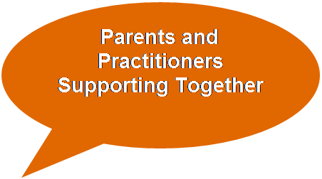 Parents and Practitioners Supporting Together