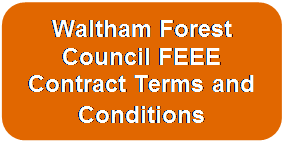 Waltham Forest Council FEEE Contract Terms and Conditions