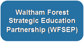 Waltham Forest Strategic Education Partnership (WFSEP)